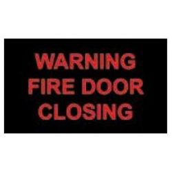 """Warning Sign - """"FIRE DOOR CLOSING"""""""